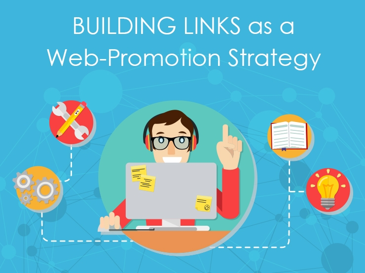 Building Links as a Web-Promotion Strategy
