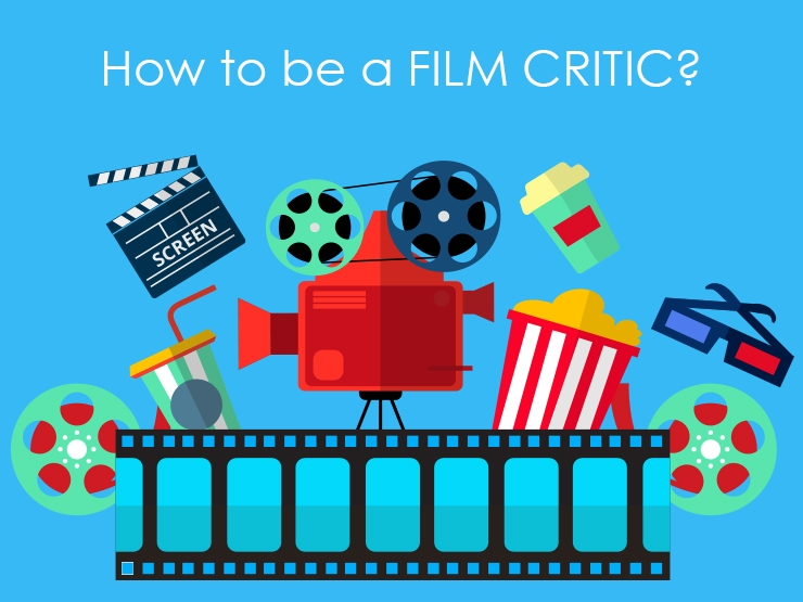 How to be a film critic?