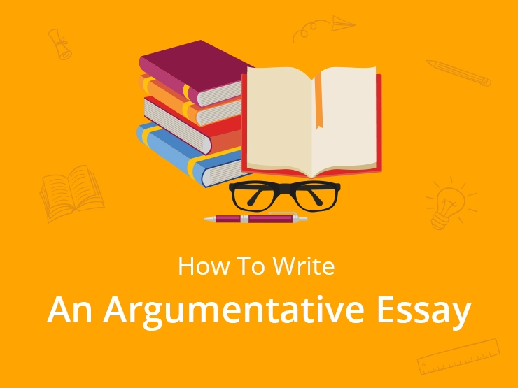 How to Write an Argumentative Essay in the Right Way