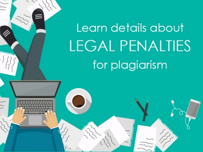 Learn details about legal penalties for plagiarism