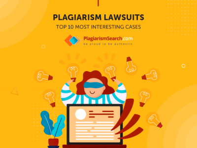 Plagiarism Lawsuits. Top 10 Most Interesting Cases